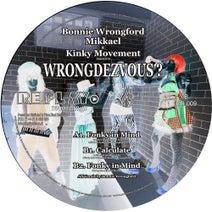 Mikkael, Kinky Movement, Kinky Movement - Wrongdezvous