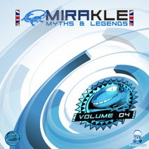 Dj Castaño, DJ Contra, T-T Destroy, Victor Ronda, DJ Lewis, Dj Bombi, DJ Peyes, DJ Puertas, DJ Franky, DJ T-T Destroy, Gino, Mochue, DJ Vic - Mirakle: Myths & Legends, Vol. 04