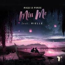 Riggi & Piros, Rielle, James Piros, Anthony Riggi - Miss Me