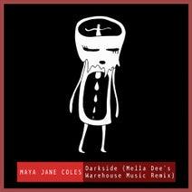 Maya Jane Coles, Mella Dee, Chelou - Darkside (feat. Chelou)