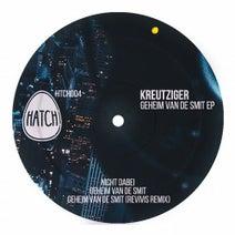 Kreutziger, Revivis - Geheim Van De Smit EP