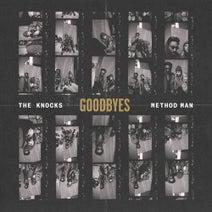 Method Man, The Knocks - Goodbyes (feat. Method Man)