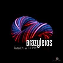 Brazyleros - Dance With Me