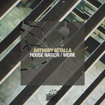 Anthony Attalla, Fancy Inc - House Nation / Werk