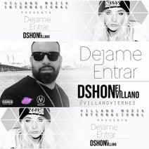 Dshon El Villano - Dejame Entrar (feat. Dennis Nieves)