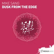 Mike Sang - Dusk From The Edge