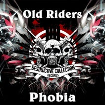 Old Riders, Lewis Shephard, ReneHell, Hellitare, Drumstick, Googana, Obliviouz - Phobia