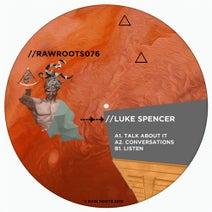 Luke Spencer UK - Talk About It