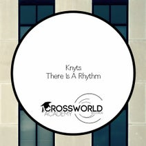 Knyts - There Is A A Rhythm