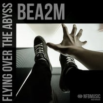 Bea2m - Flying Over The Abyss