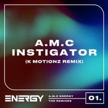 A.M.C, K Motionz - Instigator (K Motionz Remix)