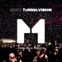 Dimix - Tunnelvision