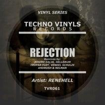 Joseph Dalik, ReneHell, Helldrum, Tropar Flot, Vendel Schulze, Nelman, Andrush - Rejection (Remixes)
