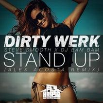 Steve Smooth, DJ Bam Bam, Alex Acosta, Dirty Werk - Stand Up (Alex Acosta Extended Remix)