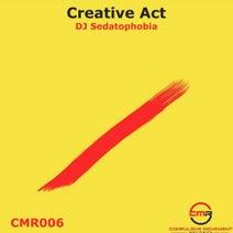 DJ Sedatophobia - Creative Act