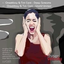 Tim Cant, Greekboy - Deep Screams / World United