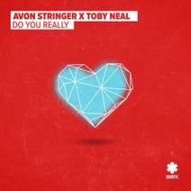 Toby Neal, Avon Stringer - Do You Really