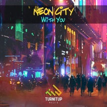 Neon City - With You