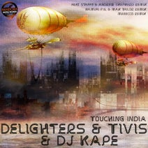 DJ Kape, Delighters, Tivish, Staffy, Andrew Shepherd, Max Tailor, Hamvai P.G., Mebecco - Touching India
