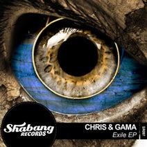 Chris & Gama - Exile EP