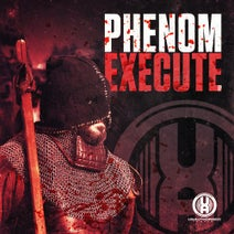 Phenom, Warhead - Execute EP