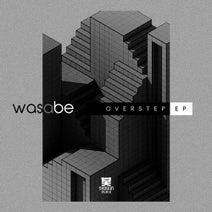 Was A Be - Overstep EP