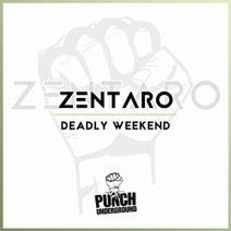 Zentaro - Deadly Weekend