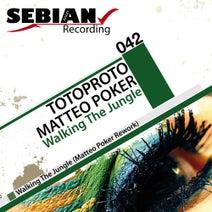 Totoproto, Matteo Poker - Walking The Jungle EP