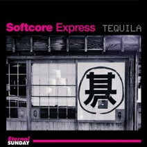 Softcore Express, Emiliano Canal - Tequila