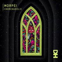 Morpei, Ofier - Churchadelic