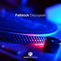 Fatblock - Discoyeah