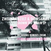 DomSamba, Zweimannzelt, stevn.aint.leavn, Desos - Down The Drain EP