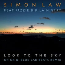 Simon Law - Look to the Sky (NK OK and Blue Lab Beats Remix)