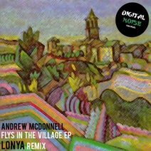 Andrew McDonnell, Lonya - Flys In The Village Ep