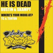 Skampy, Bustin, Tentun, TC (UK) - He Is Dead