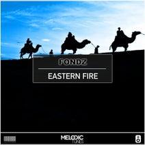 Fondz - Eastern Fire