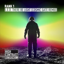 Rank 1, Cosmic Gate - L.E.D. There Be Light (Cosmic Gate Remix Extended)