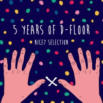 NiCe7, Forrest, Malandra Jr., Claude VonStroke, Andrea Di Rocco, Emanuel Satie, Romano Alfieri, Riva Starr, David Mayer - 5 Years: NiCe7 Selection
