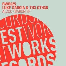 Luke Garcia, Th3 Oth3r - Alzoc/Barun EP