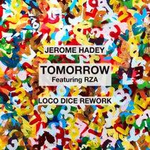 Loco Dice, RZA, Jerome Hadey - Tomorrow (Loco Dice Rework)