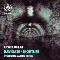 Lewis Delay, AlBird - Navigate/Nightlife