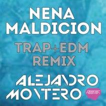 Alejandro Montero, Mazze - Nena Maldicion - Trap + EDM Remix