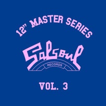 """Loleatta Holloway, The Salsoul Orchestra, Skyy, Surface, First Choice, True Example, Sparkle, Steve Arrington - 12"""" Master Series, Vol. 3 (2012 - Remaster)"""