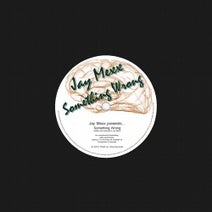 Jay Mexx - Something Wrong