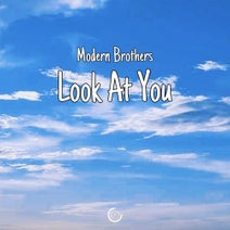 Modern Brothers - Look At You