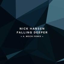 Nick Hansen, A. Mochi - Falling Deeper