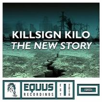 Killsign Kilo - The New Story