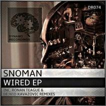 Snoman, Ronan Teague, Dejvid Kavazovic - Wired EP