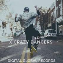 7 Electronics - X Crazy Dancers
