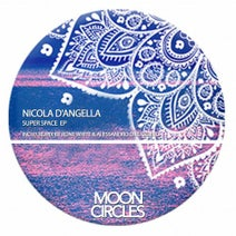 Nicola d'Angella, Rone White, Alessandro Diruggiero - Super Space Ep